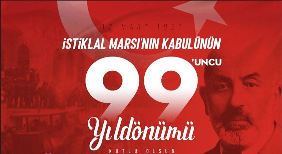 İstiklal Marşımızın 99. Yıldönümü
